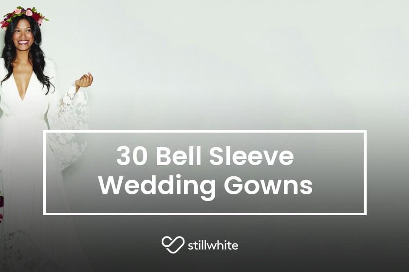 0b4c725a5f8 30 Bell Sleeve Wedding Gowns - The Stillwhite Blog - Stillwhite